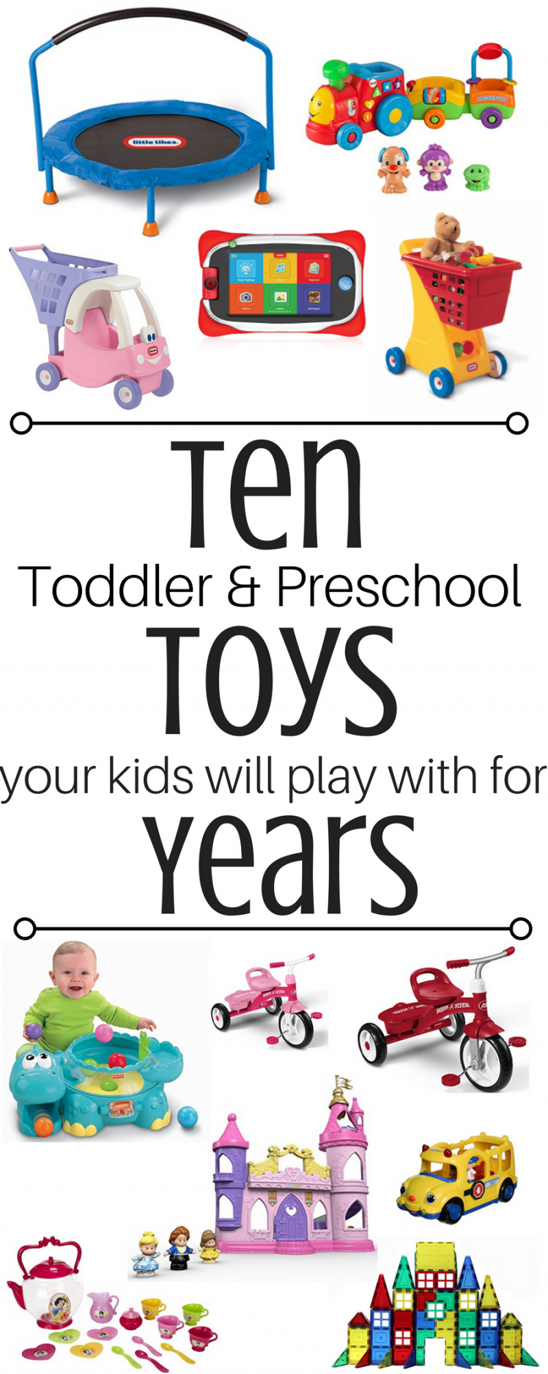Ten Toddler & Preschool Toys Your Kids will Play with for Years